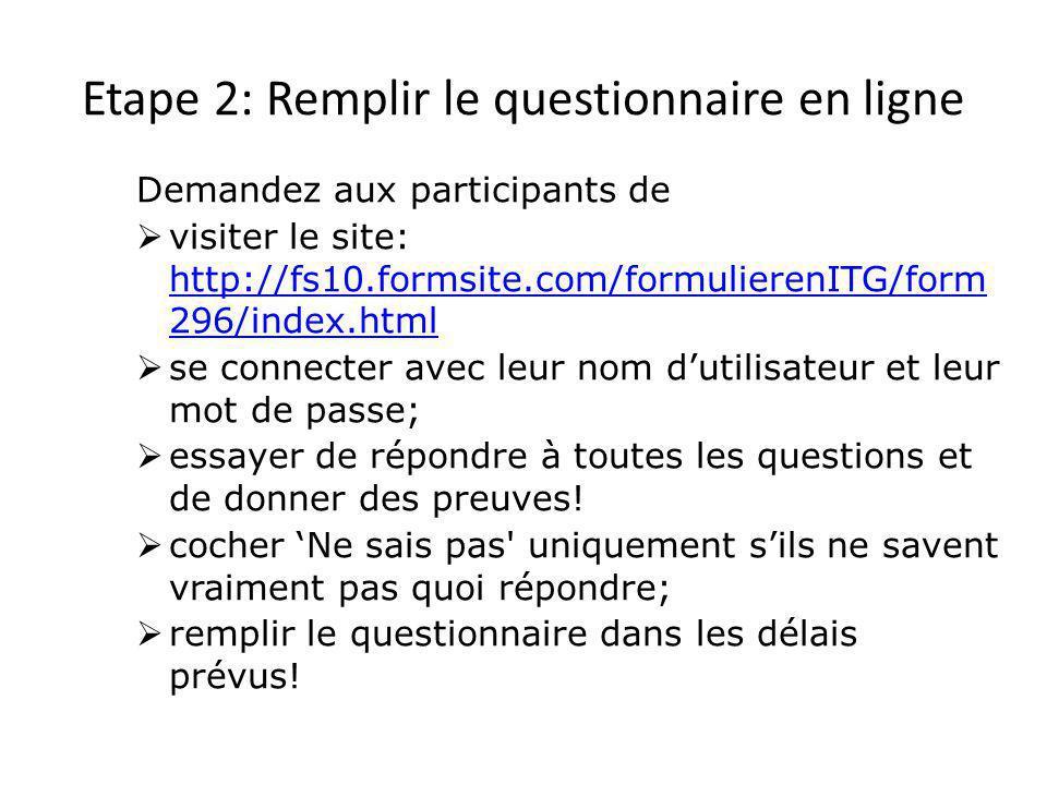 Etape 2: Remplir le questionnaire en ligne