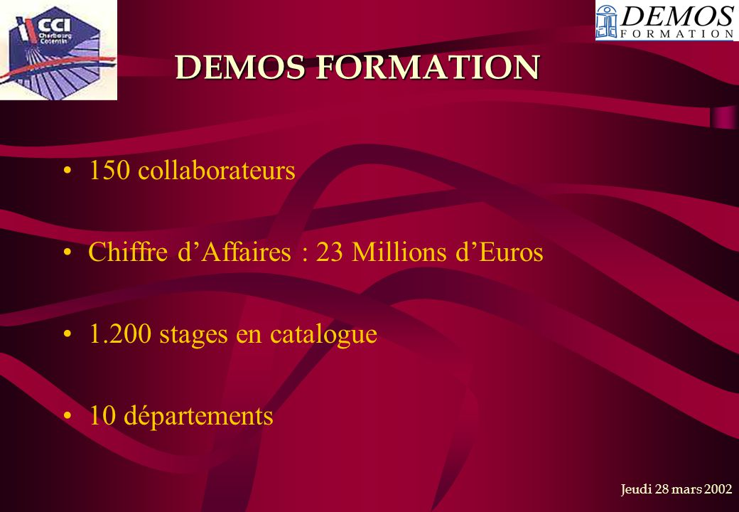 DEMOS FORMATION 150 collaborateurs