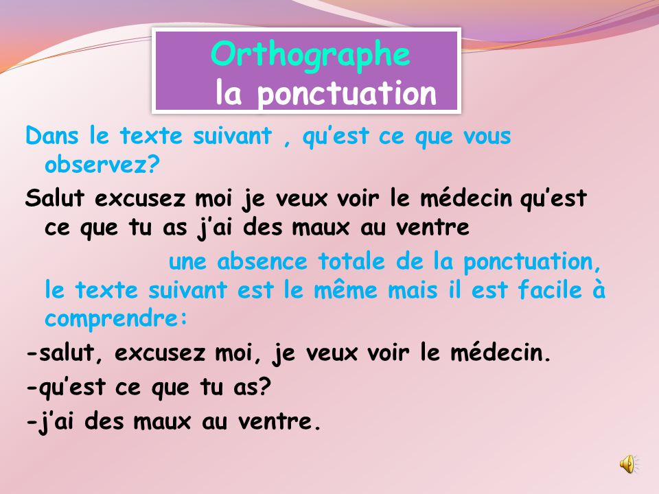 Orthographe la ponctuation