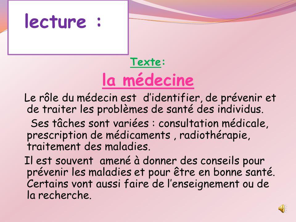 lecture : la médecine Texte: