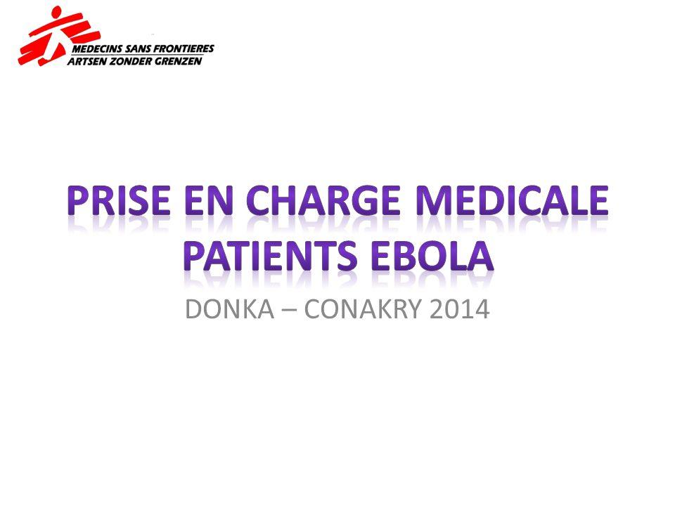 PRISE EN CHARGE MEDICALE PATIENTS EBOLA