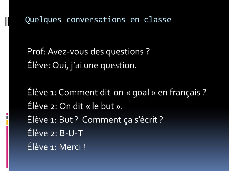 Quelques conversations en classe