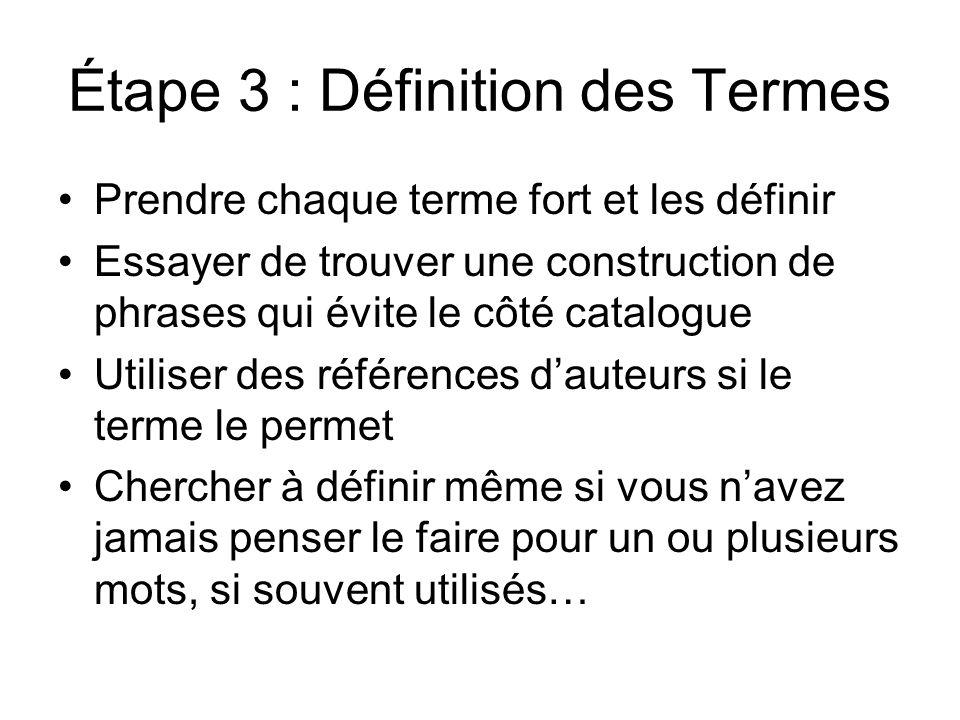 Étape 3 : Définition des Termes