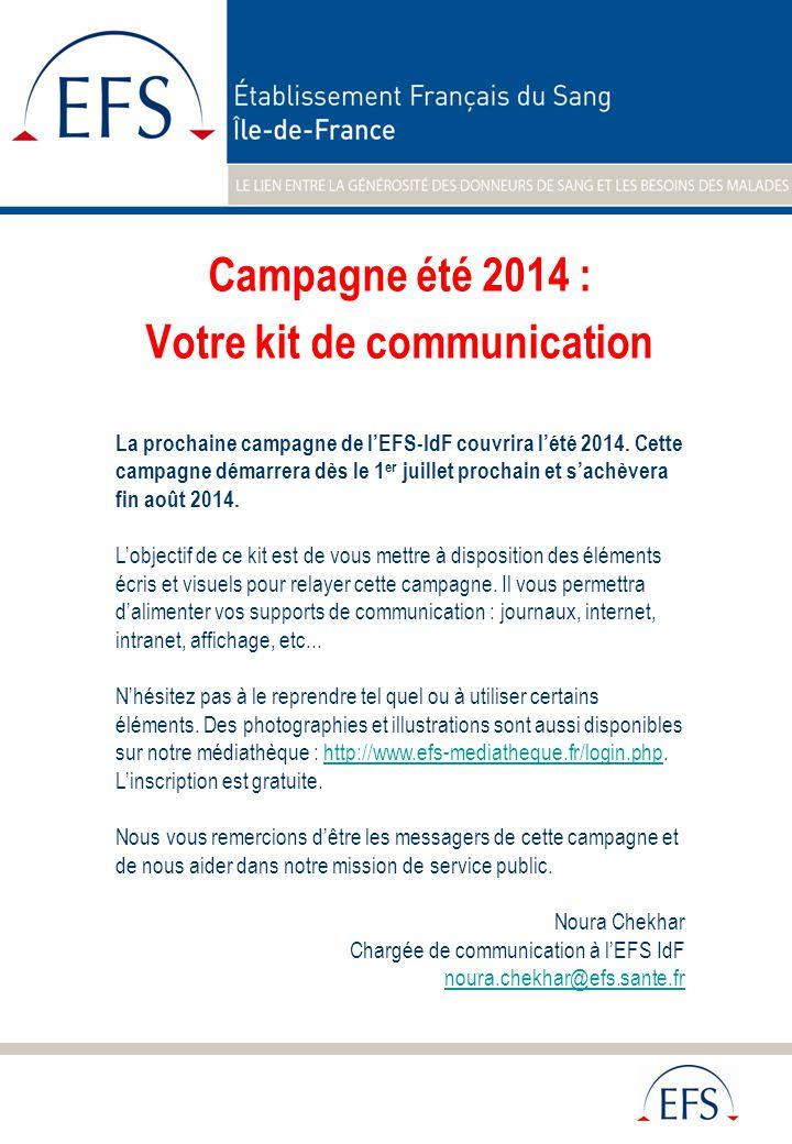 Campagne été 2014 : Votre kit de communication