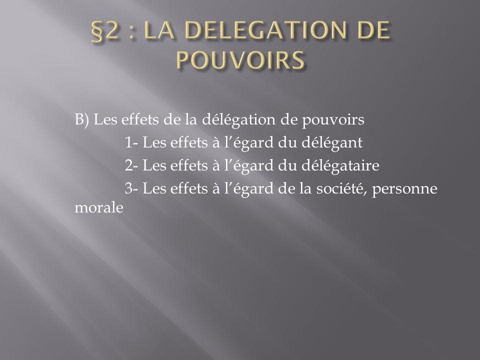 §2 : LA DELEGATION DE POUVOIRS