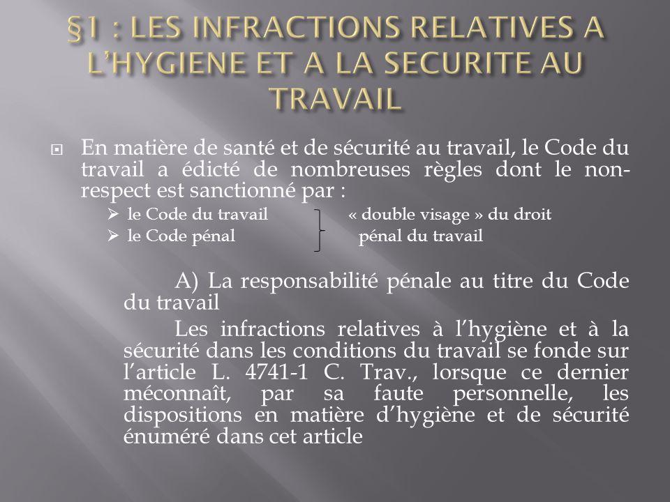 §1 : LES INFRACTIONS RELATIVES A L'HYGIENE ET A LA SECURITE AU TRAVAIL