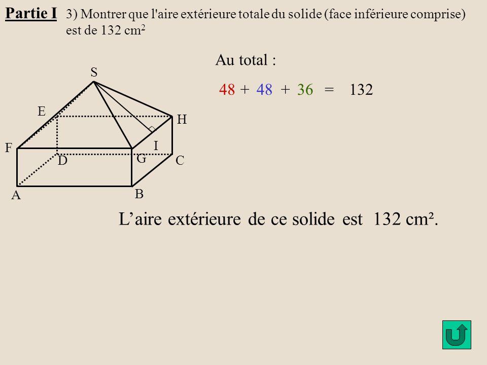 L'aire extérieure de ce solide est 132 cm².