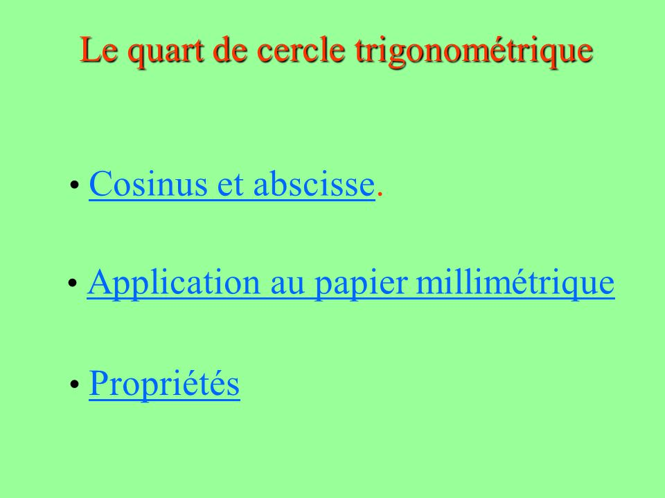 Le quart de cercle trigonométrique