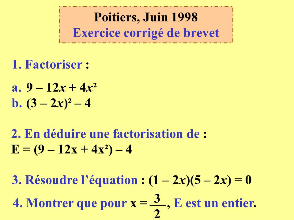 Poitiers, Juin 1998 Exercice corrigé de brevet