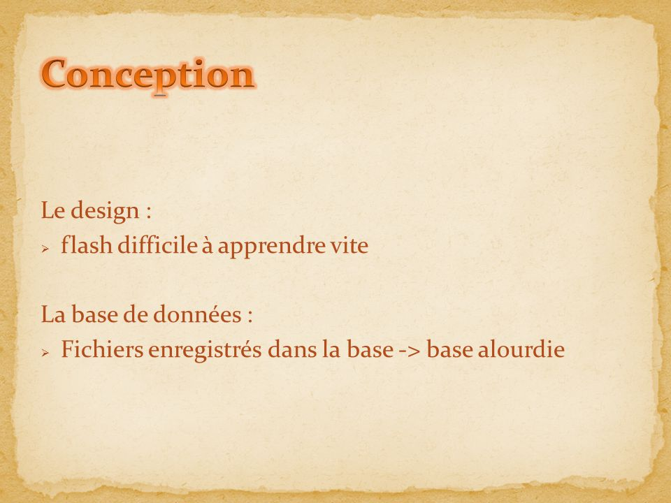 Conception Le design : flash difficile à apprendre vite