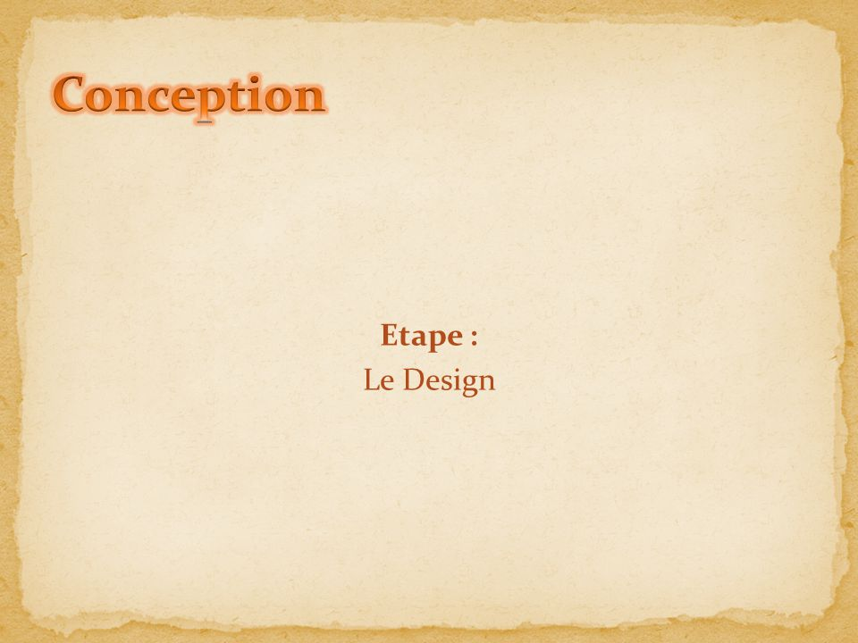Conception Etape : Le Design