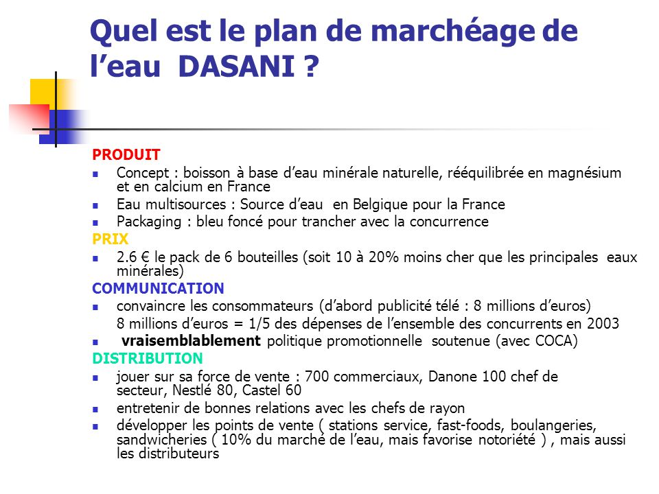 Quel est le plan de marchéage de l'eau DASANI