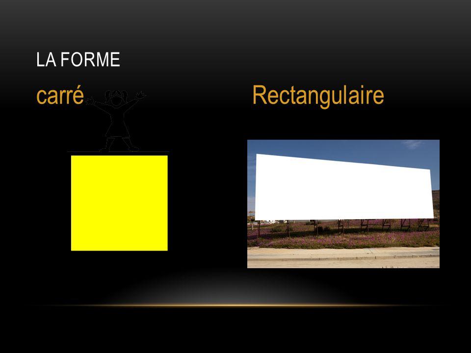 La forme Rectangulaire carré