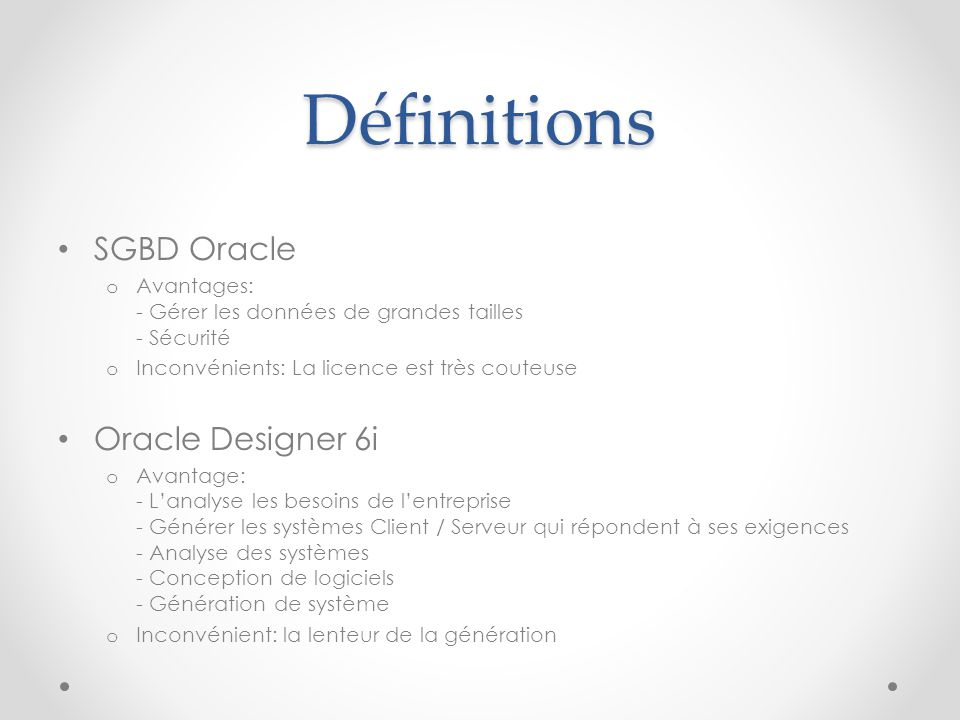 Définitions SGBD Oracle Oracle Designer 6i