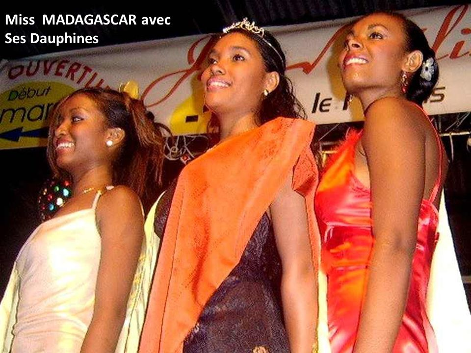 Miss MADAGASCAR avec Ses Dauphines