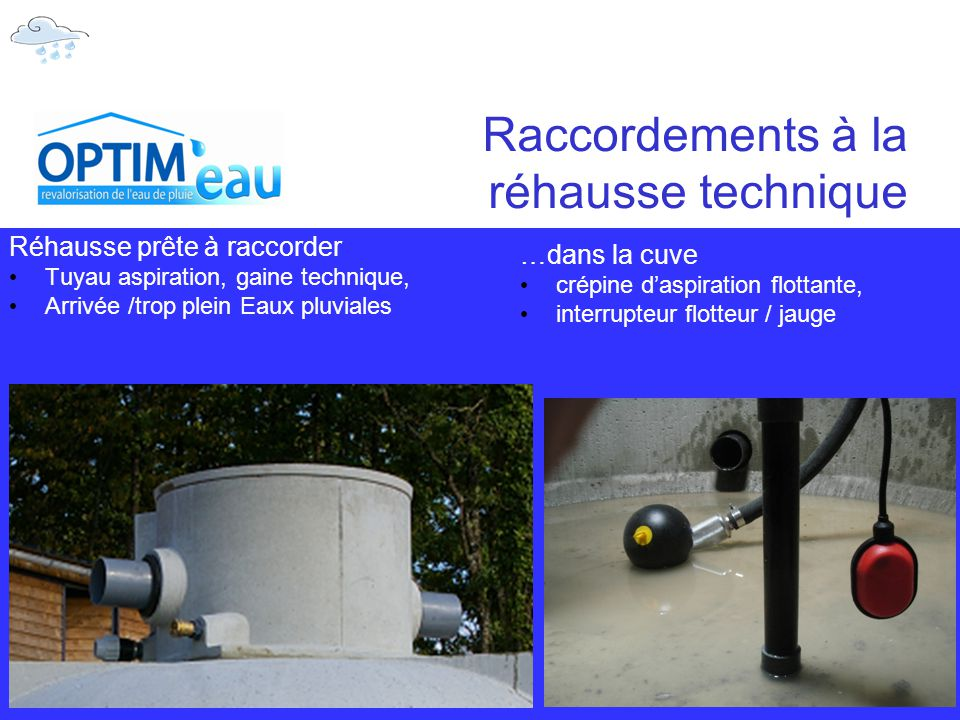 Raccordements à la réhausse technique