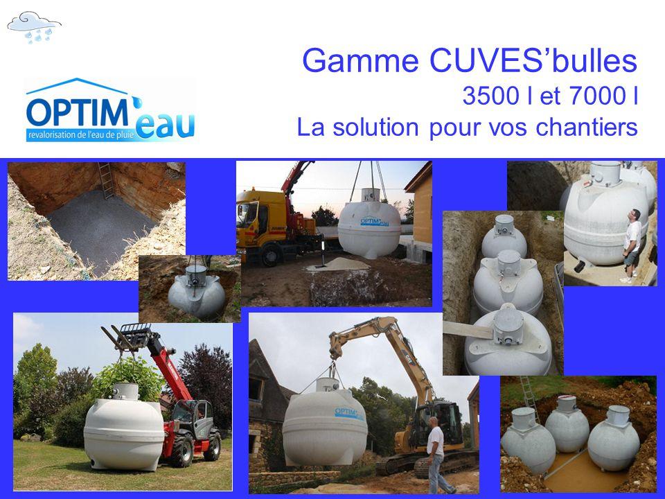 Gamme CUVES'bulles 3500 l et 7000 l La solution pour vos chantiers