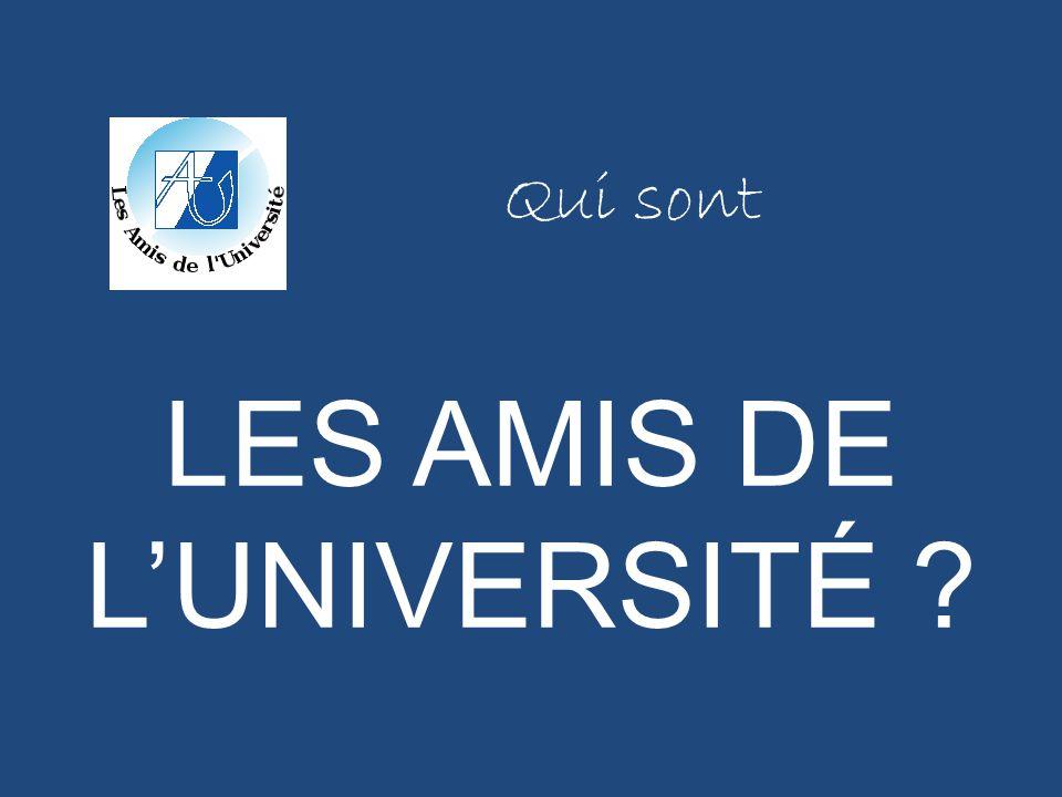 LES AMIS DE L'UNIVERSITÉ