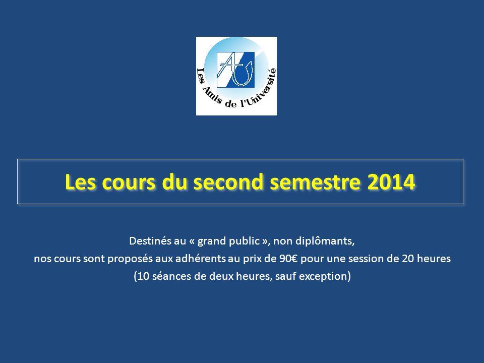 Les cours du second semestre 2014