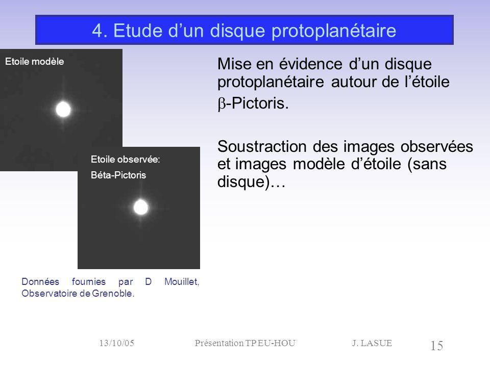4. Etude d'un disque protoplanétaire