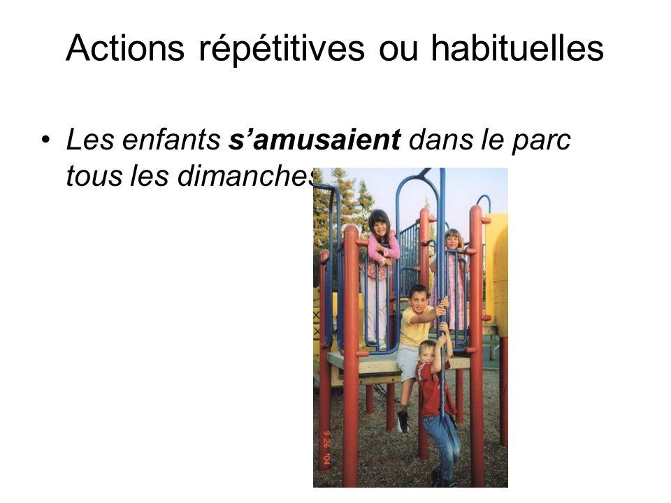 Actions répétitives ou habituelles
