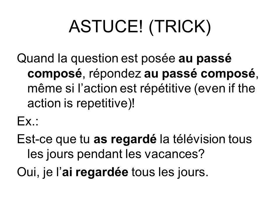 ASTUCE! (TRICK)