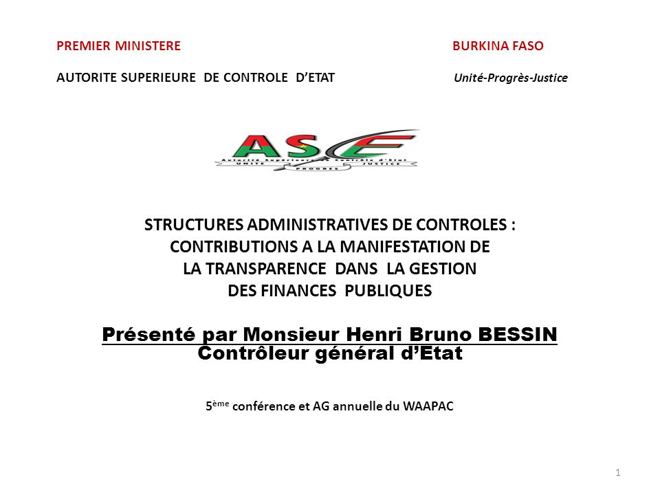 Présenté par Monsieur Henri Bruno BESSIN Contrôleur général d'Etat