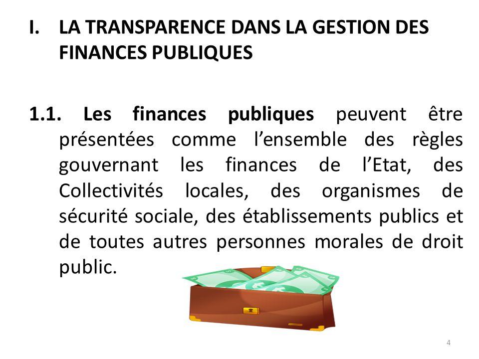 LA TRANSPARENCE DANS LA GESTION DES FINANCES PUBLIQUES