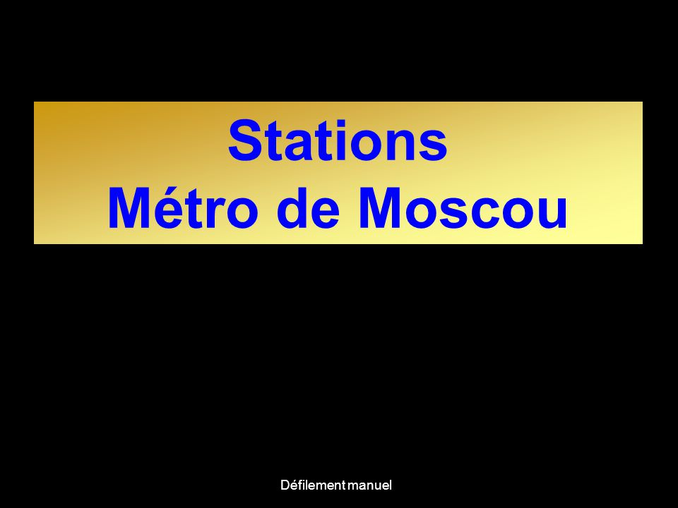 Stations Métro de Moscou