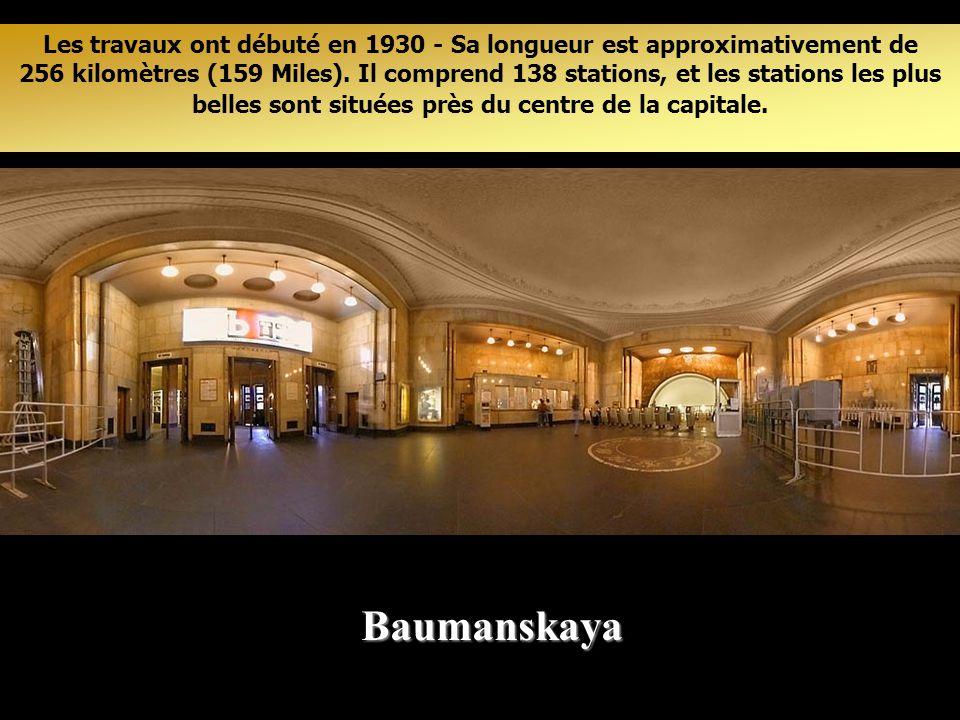 Les travaux ont débuté en 1930 - Sa longueur est approximativement de 256 kilomètres (159 Miles). Il comprend 138 stations, et les stations les plus belles sont situées près du centre de la capitale.