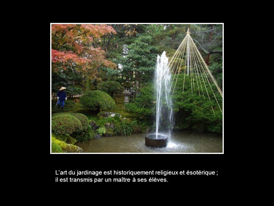 L'art du jardinage est historiquement religieux et ésotérique ; il est transmis par un maître à ses élèves.