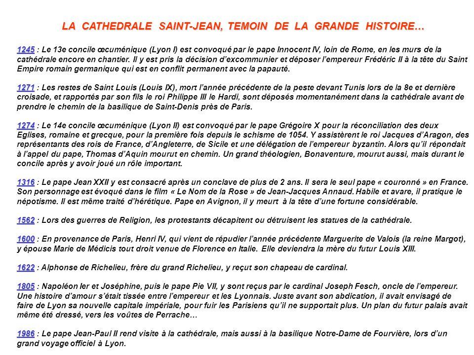 LA CATHEDRALE SAINT-JEAN, TEMOIN DE LA GRANDE HISTOIRE…