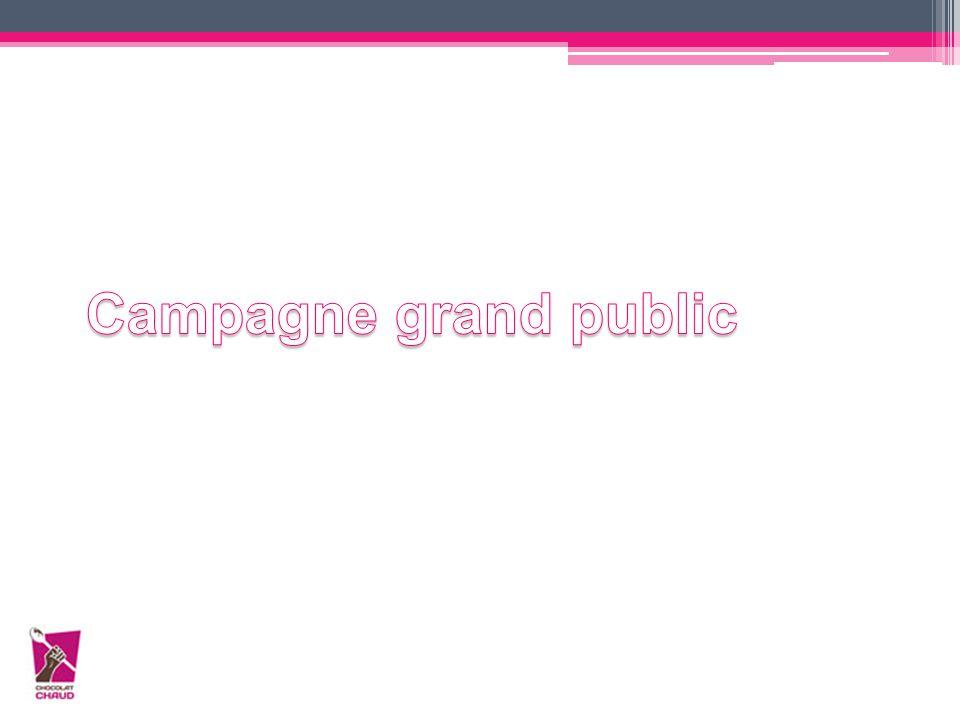 Campagne grand public