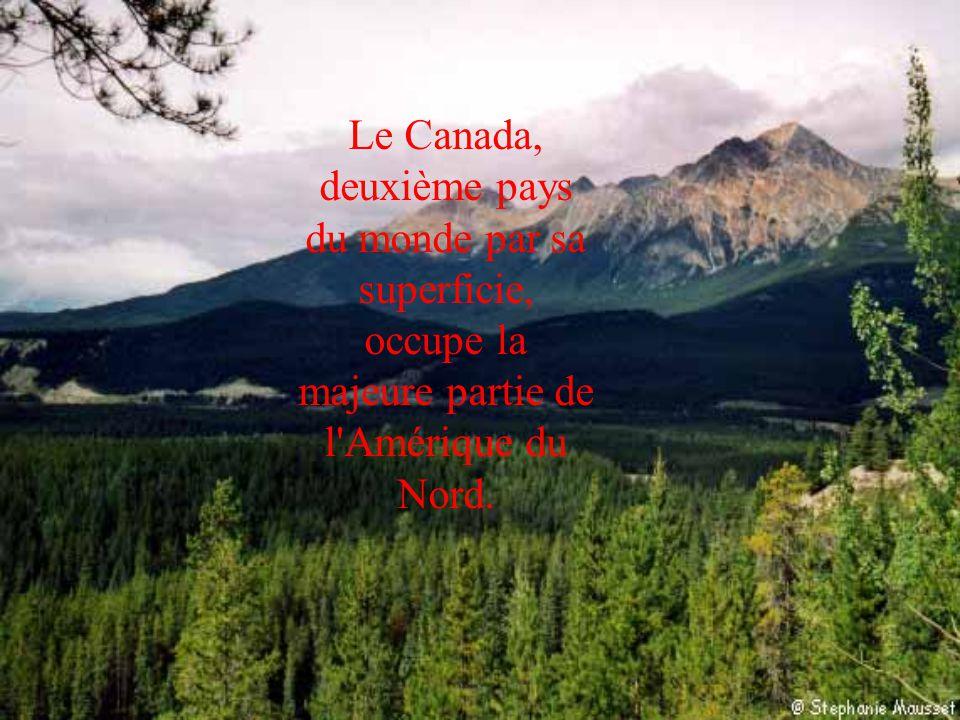Le Canada, deuxième pays du monde par sa superficie, occupe la majeure partie de l Amérique du Nord.
