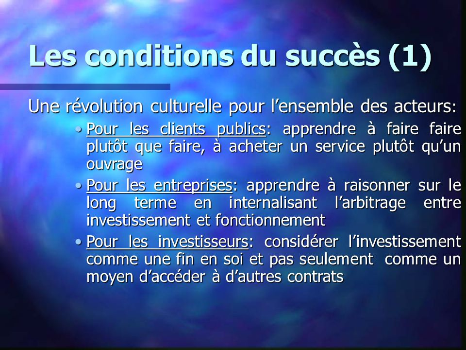 Les conditions du succès (1)