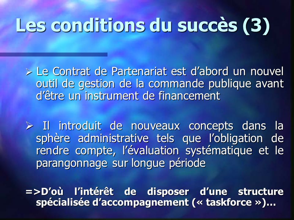 Les conditions du succès (3)