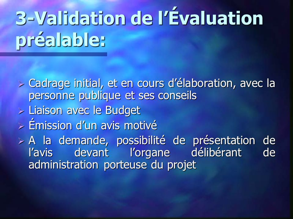 3-Validation de l'Évaluation préalable:
