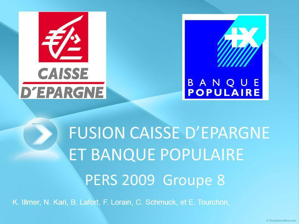 FUSION CAISSE D'EPARGNE ET BANQUE POPULAIRE