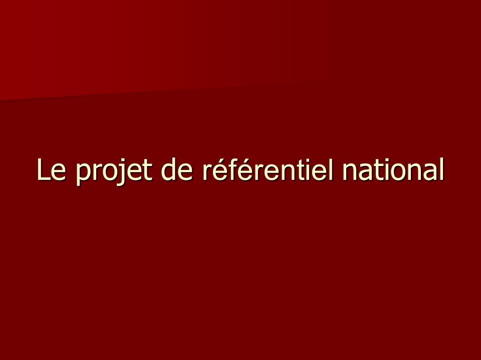 Le projet de référentiel national