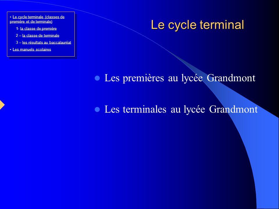 Le cycle terminal Les premières au lycée Grandmont