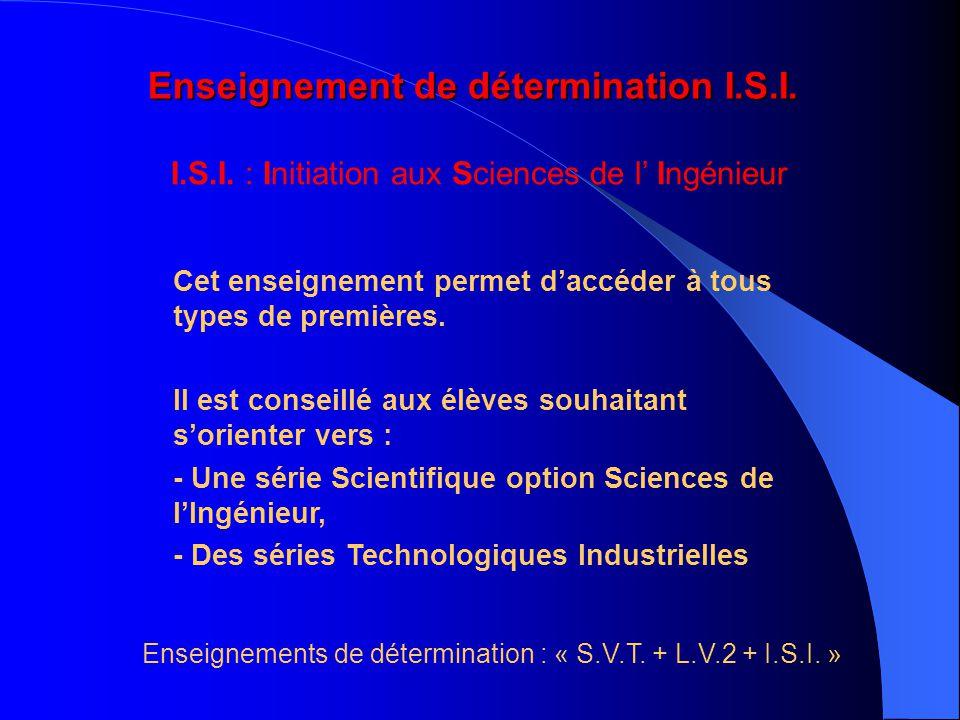 Enseignement de détermination I.S.I.