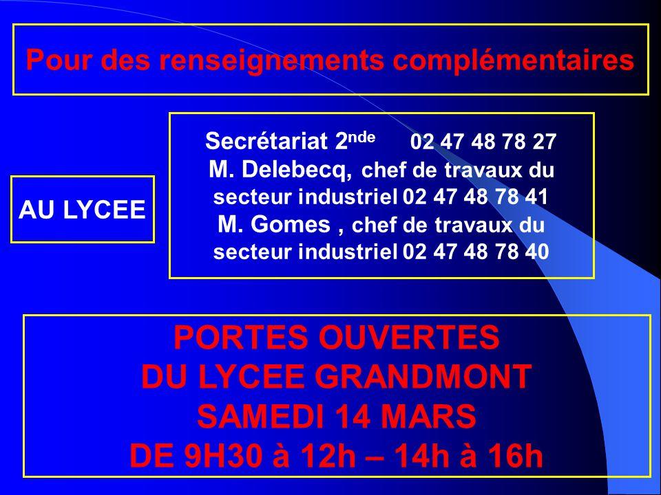PORTES OUVERTES DU LYCEE GRANDMONT SAMEDI 14 MARS