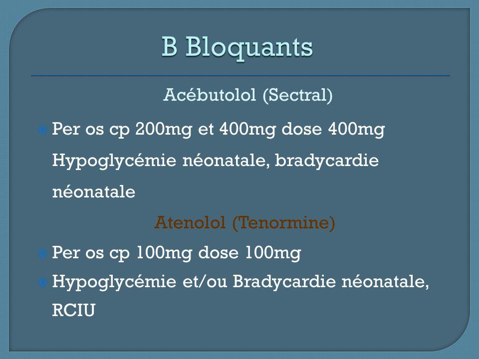 B Bloquants Acébutolol (Sectral)
