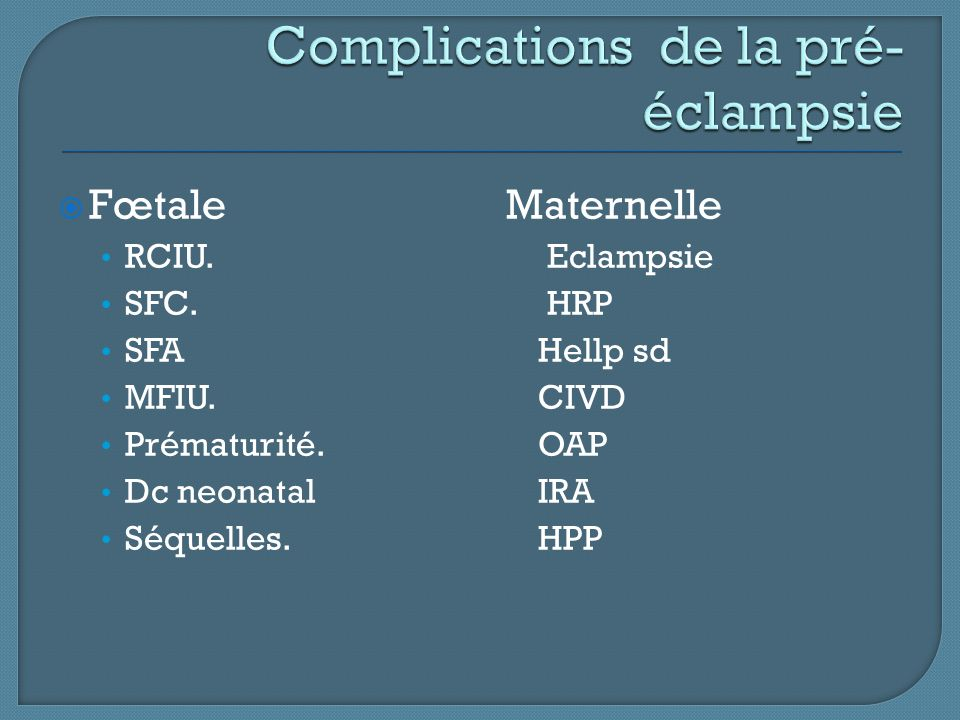 Complications de la pré-éclampsie