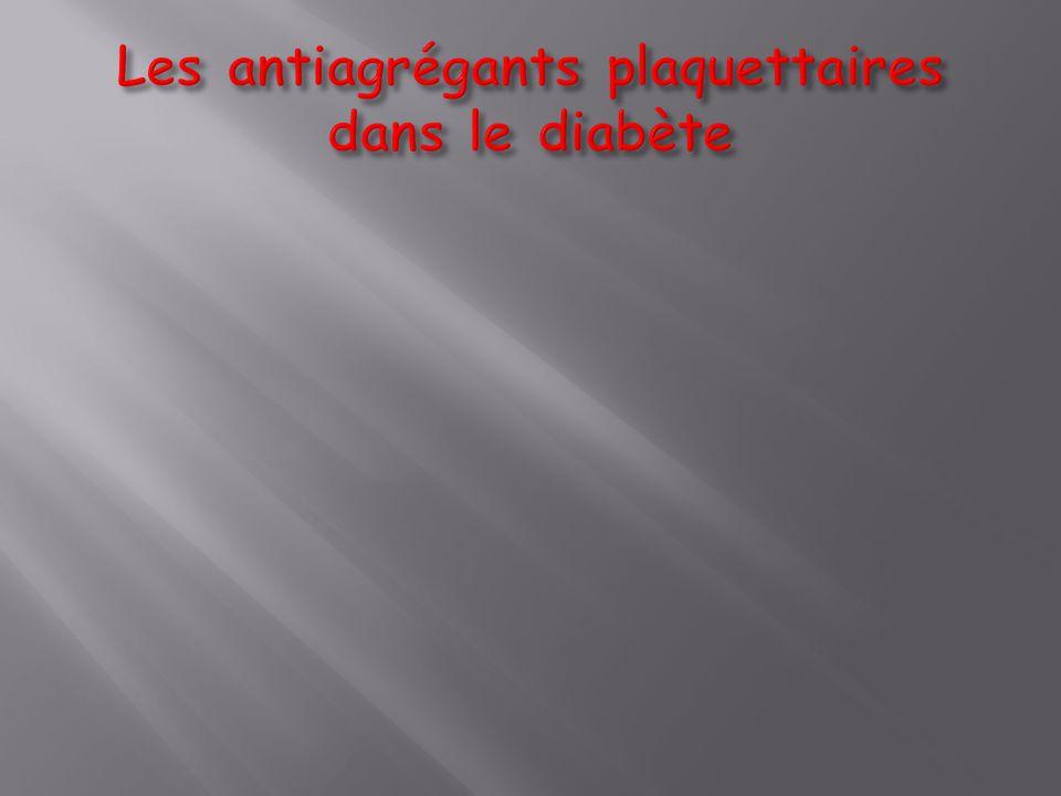 Les antiagrégants plaquettaires dans le diabète