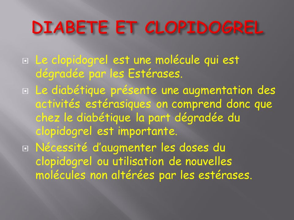 DIABETE ET CLOPIDOGREL
