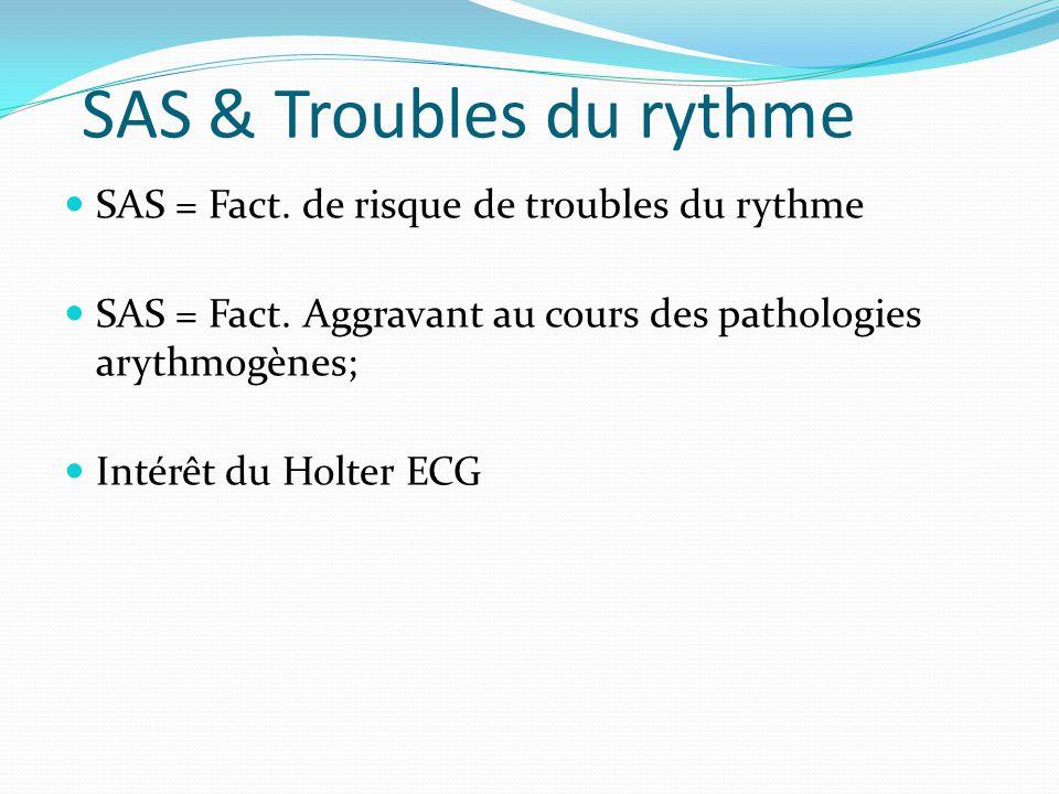 SAS & Troubles du rythme