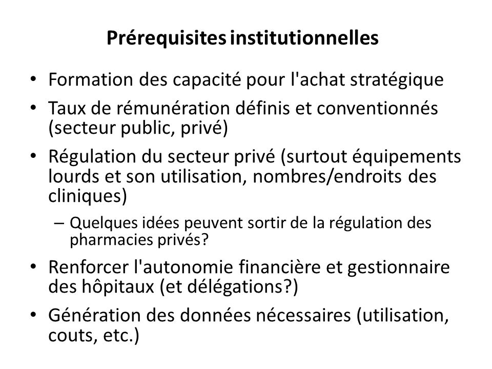 Prérequisites institutionnelles
