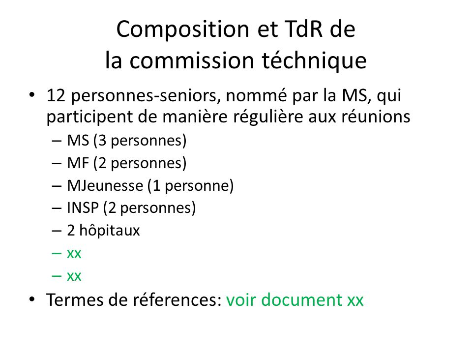Composition et TdR de la commission téchnique