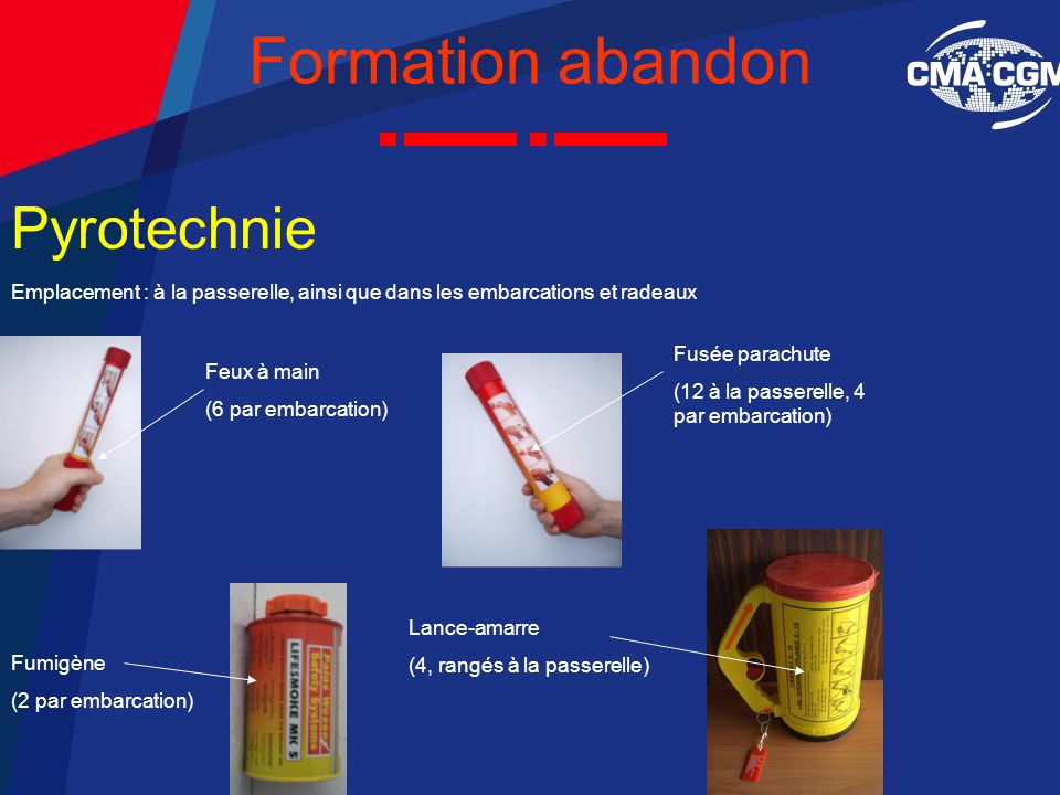 Formation abandon Pyrotechnie